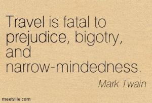 Quotation-Mark-Twain-travel-prejudice-Meetville-Quotes-13323